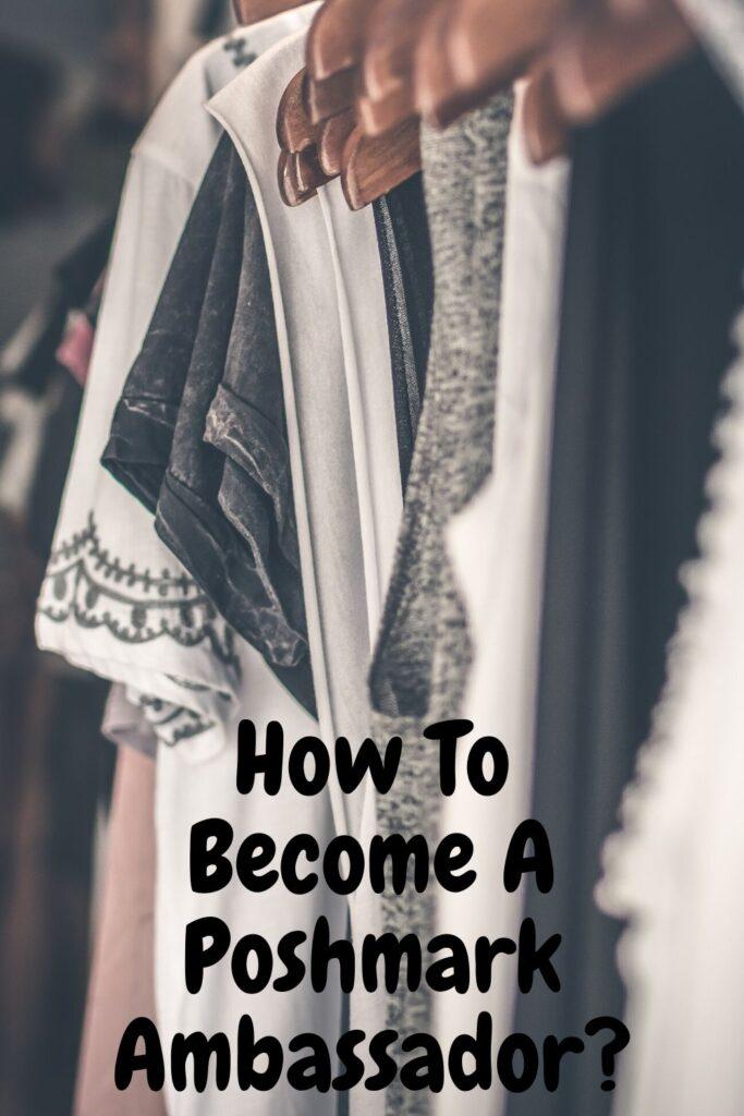 How to become a poshmark ambassador?