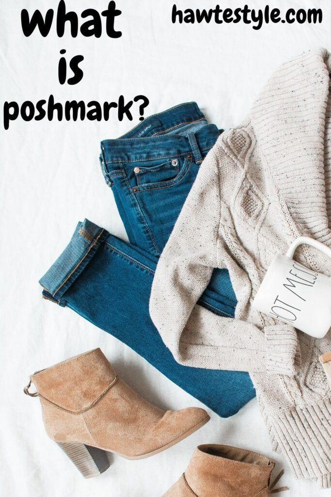 What Is Poshmark?