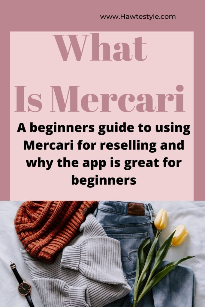 What Is Mercari? Tips for selling on Mercari.