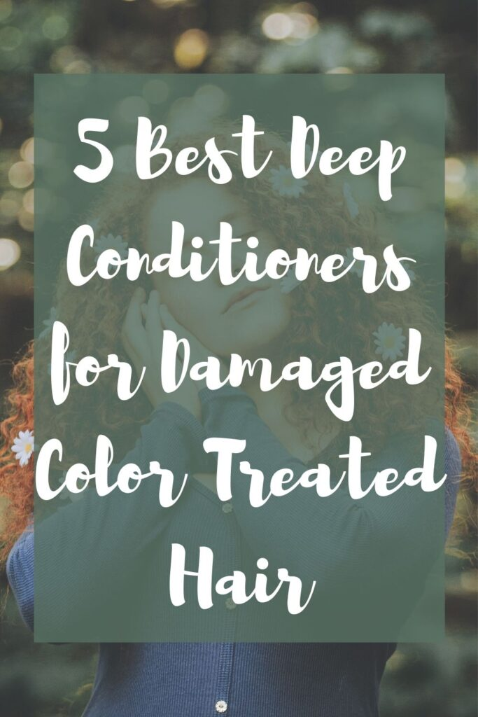 Best Deep Conditioners For Color Treated/Damaged Hair